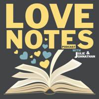 LoveNotes with Julie and Johnathan podcast