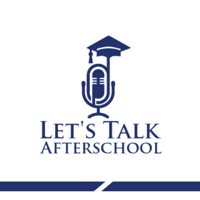 Let's Talk After School podcast