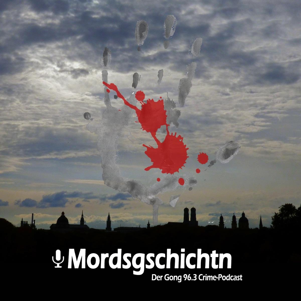 Mordsgschichtn - Der Gong 96.3 Crime-Podcast