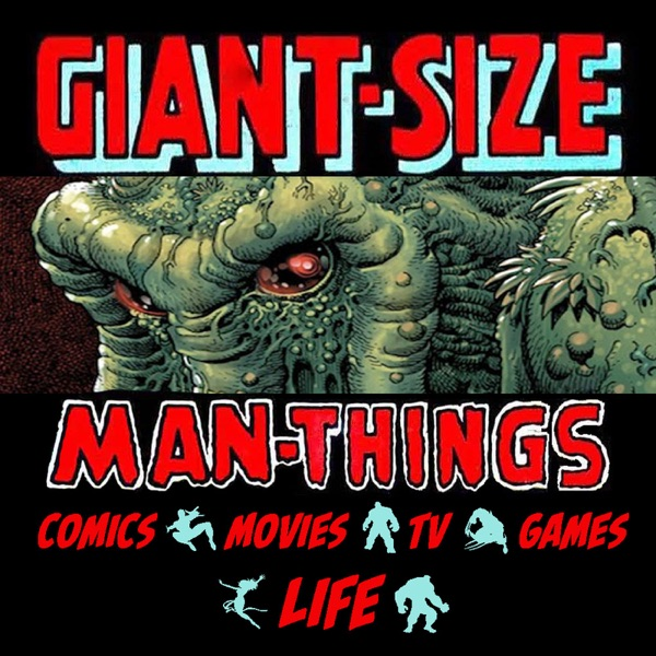 Giant Size Man-Things