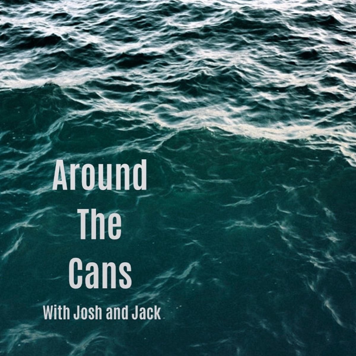 Around the Cans