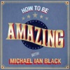 How To Be Amazing with Michael Ian Black artwork