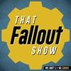 That Fallout Show artwork