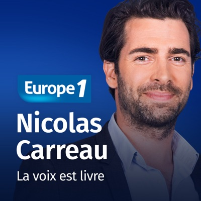 La voix est livre - Nicolas Carreau:Europe 1