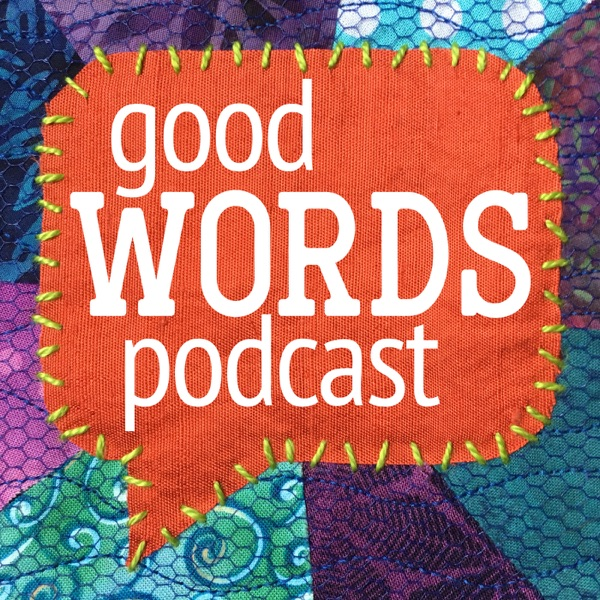 The Good Words Podcast
