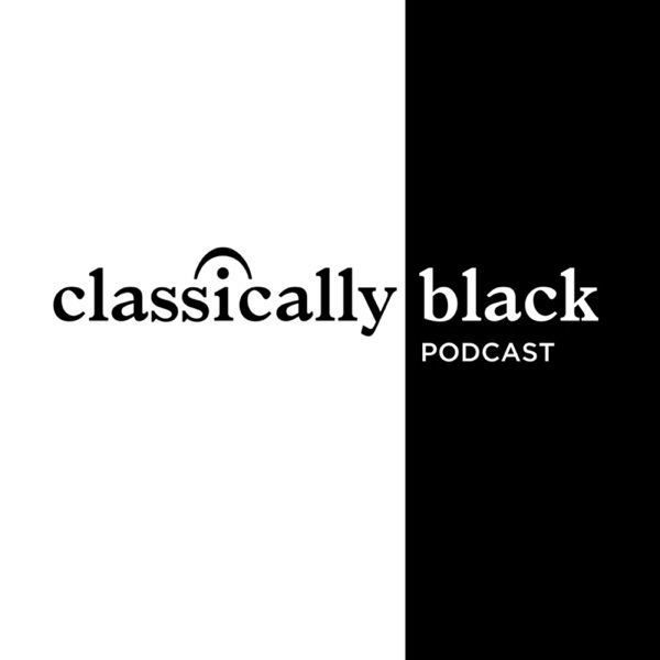 Classically Black Podcast