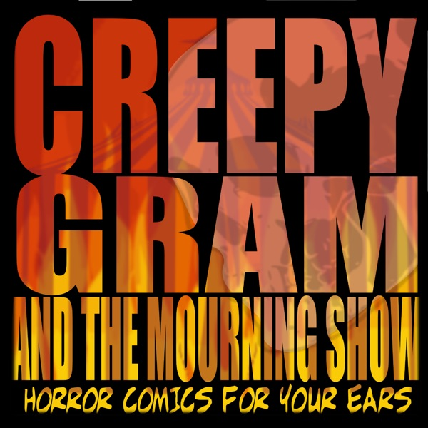 CreepyGram and the Mourning Show