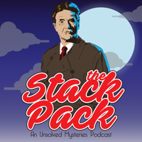 The Stack Pack: An Unsolved Mysteries Podcast podcast
