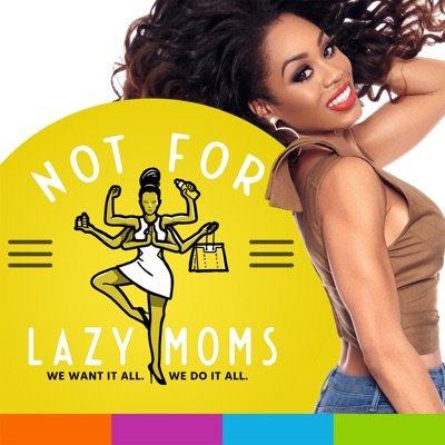 Not for Lazy Moms with Monique Samuels:WTOP | Hubbard Radio