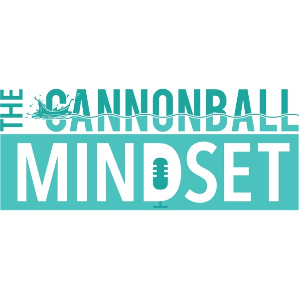 The Cannonball Mindset