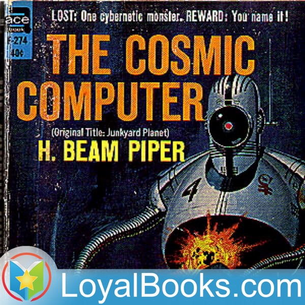 The Cosmic Computer by H. Beam Piper