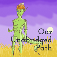 Our Unabridged Path podcast