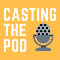 Casting The Pod with Adam Schaeuble podcast