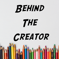 Behind The Creator podcast