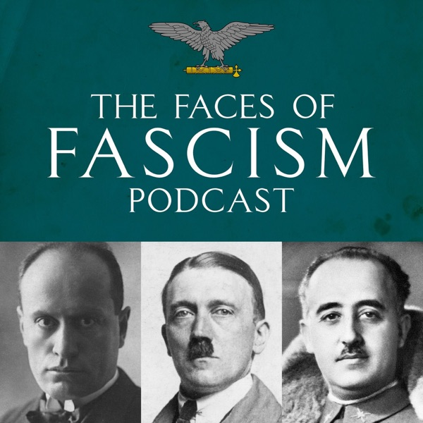 The Faces of Fascism
