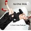As One Does - A True Crime Podcast artwork