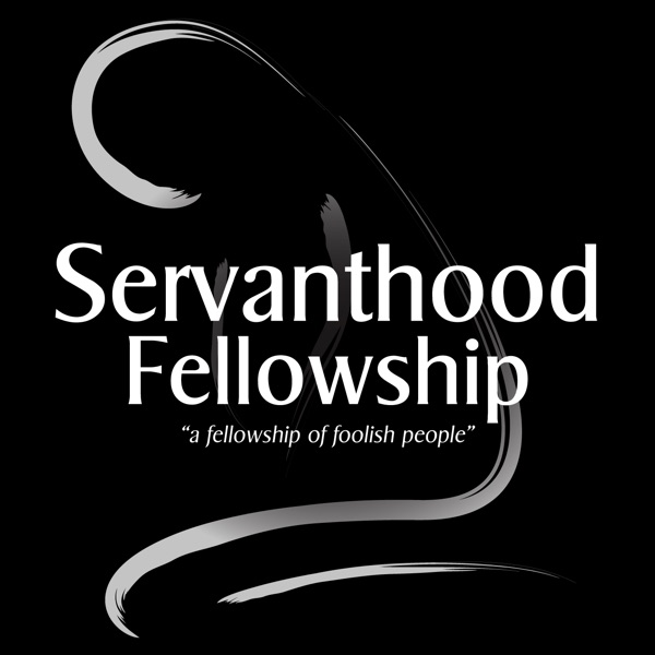 Servanthood Fellowship Sermoncast
