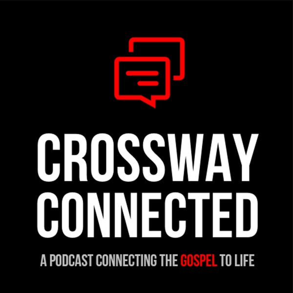 Crossway Connected