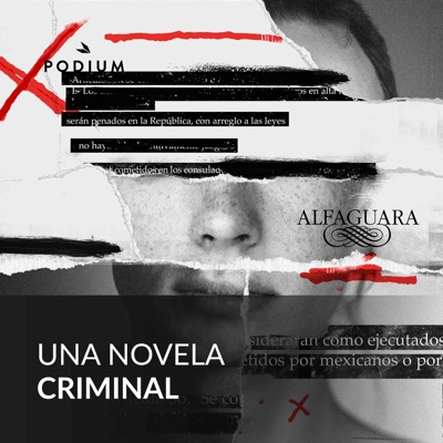 Una novela criminal:Podium Podcast