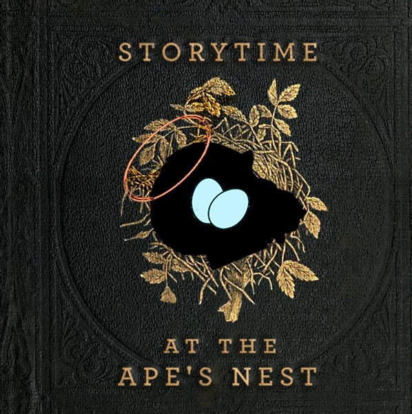 Storytime At The Ape's Nest