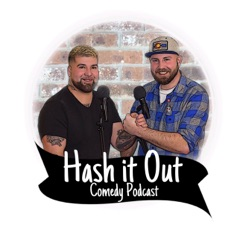 Hash It Out Comedy Podcast
