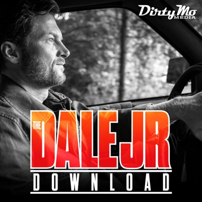 The Dale Jr. Download - Dirty Mo Media:Dirty Mo Radio