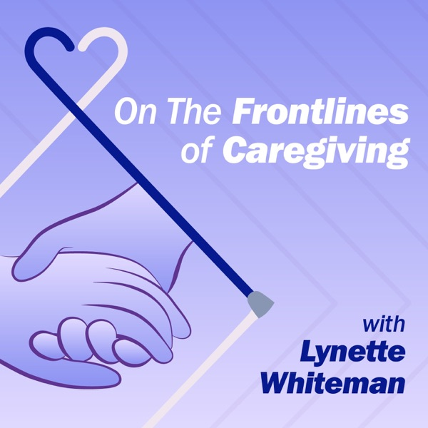 On The Frontlines of Caregiving
