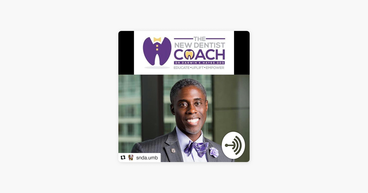 The New Dentist Coach Show (AskDrDarwin) on Apple Podcasts