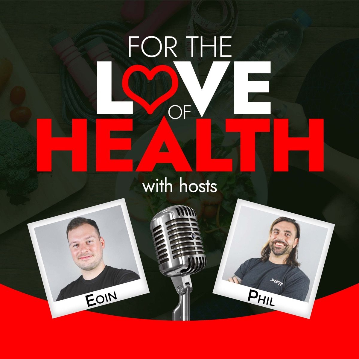 For the Love of Health Podcast