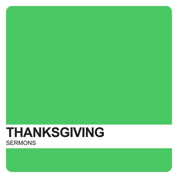 Thanksgiving Sermons – Covenant United Reformed Church