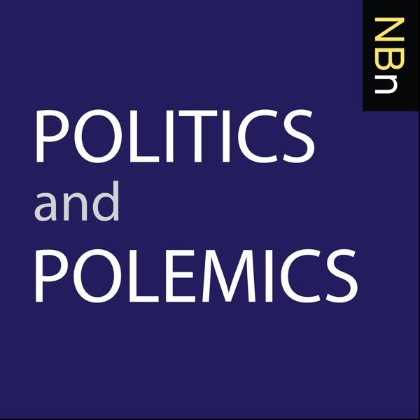 New Books in Politics and Polemics