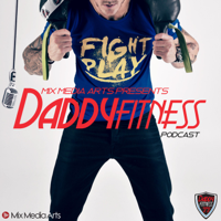 DaddyFitness Podcast