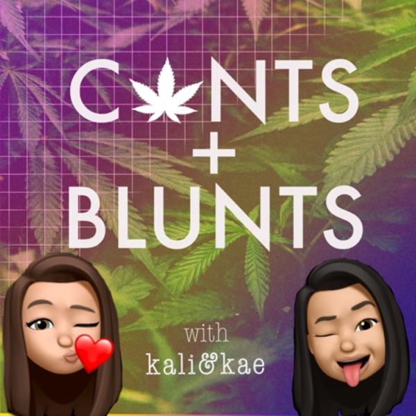 CUNTS & BLUNTS