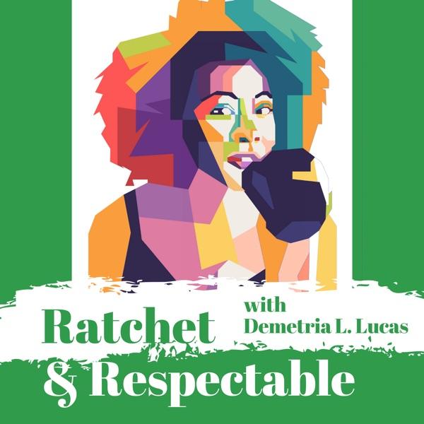 Ratchet & Respectable