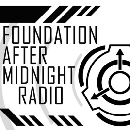 Foundation After Midnight Radio [SCP] on Apple Podcasts