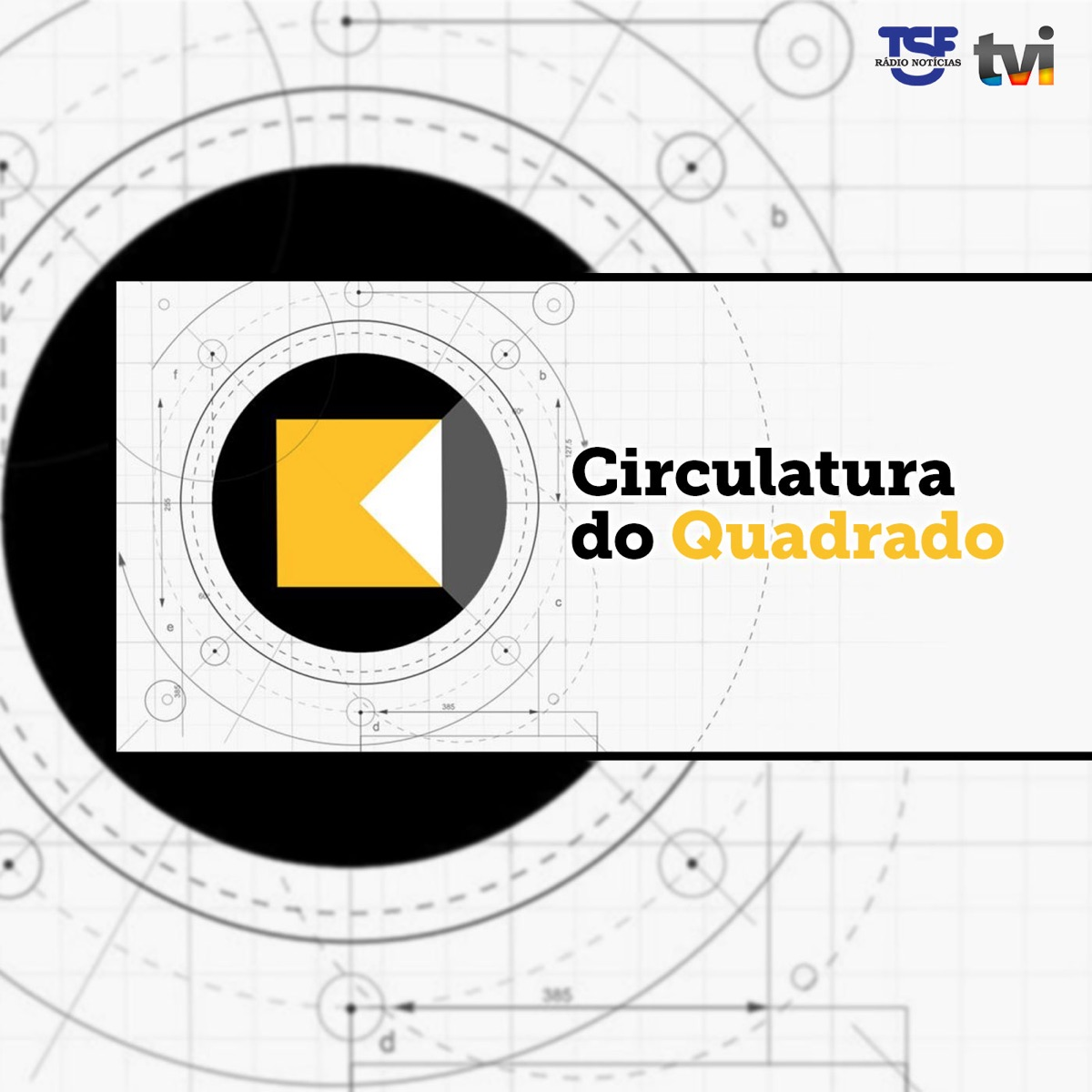 Circulatura do Quadrado - 01 de Abril 2020