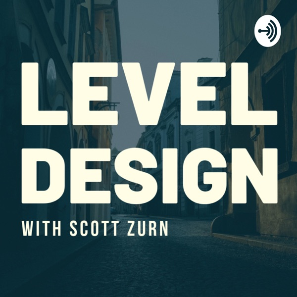 Level Design Podcast