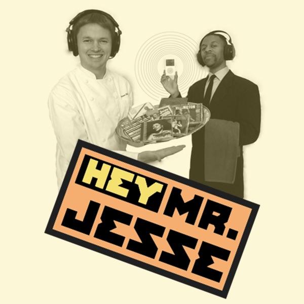 Hey Mister Jesse
