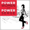 """Power Women with Power Serge Podcast - Discover the """"Power"""" behind great women  artwork"""