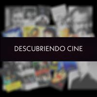 DESCUBRIENDO CINE podcast