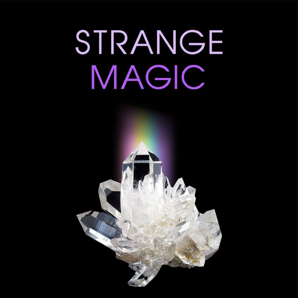Strange Magic Podcast (Soon to be the Between the Worlds Podcast - 1/9/20)