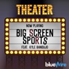 Big Screen Sports - The Sports Movie Podcast artwork