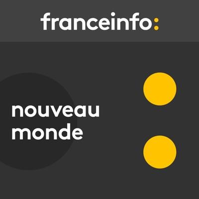 Nouveau monde:France Info