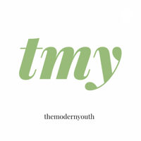 themodernyouth podcast