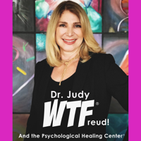 Dr. Judy WTF podcast
