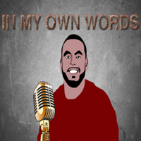 In My Own Words podcast
