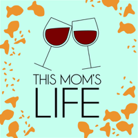 This Mom's Life podcast