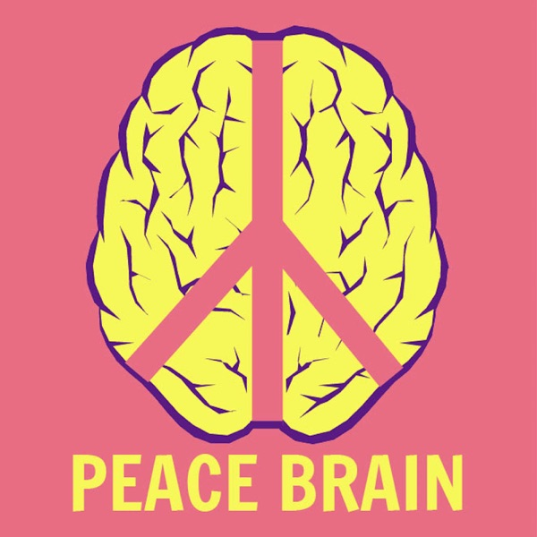 The Peace Brain Show with Dr Gail Lash