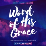 Image of Word Of His Grace - Audio Podcast podcast