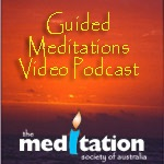 Guided Meditations Video Podcast